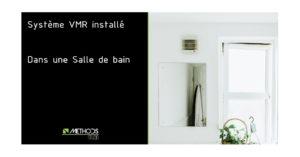 photo d'un système de ventilation VMR dans une Salle De Bain